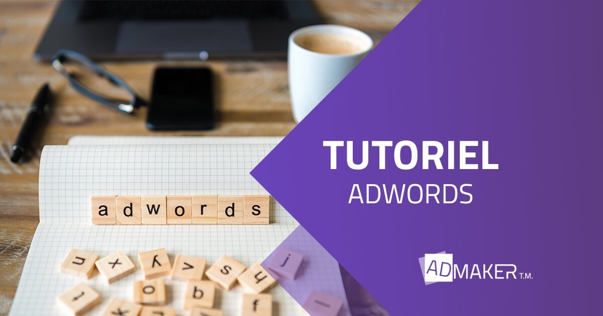 Tutoriel adwords