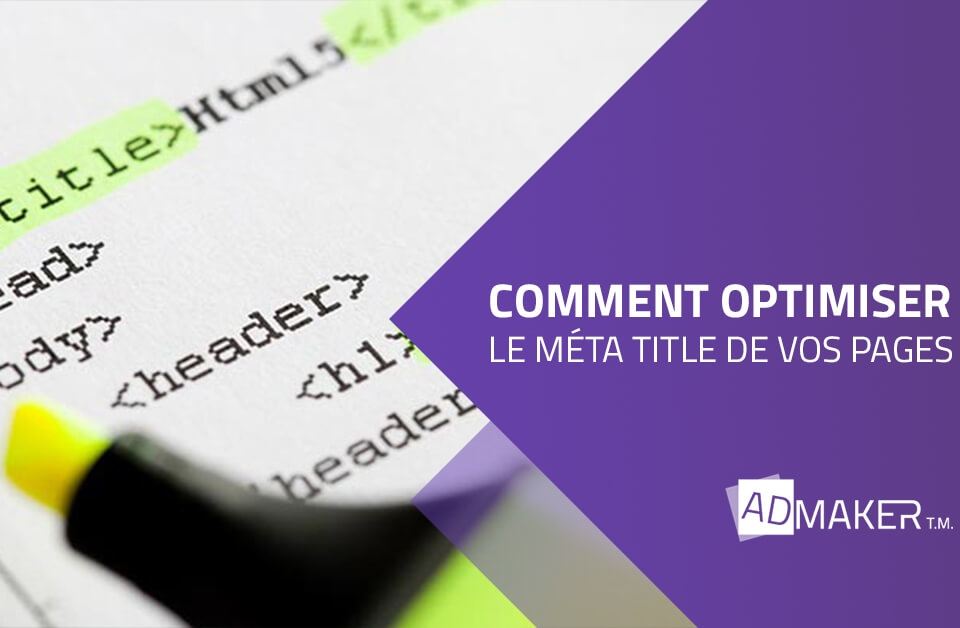 admaker agence digitale image à la une comment optimiser la méta title de os pages ?