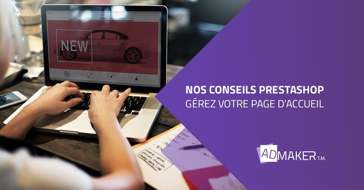 admaker agence digitale image à la une conseils prestashop pour gérer votre page d'accueil