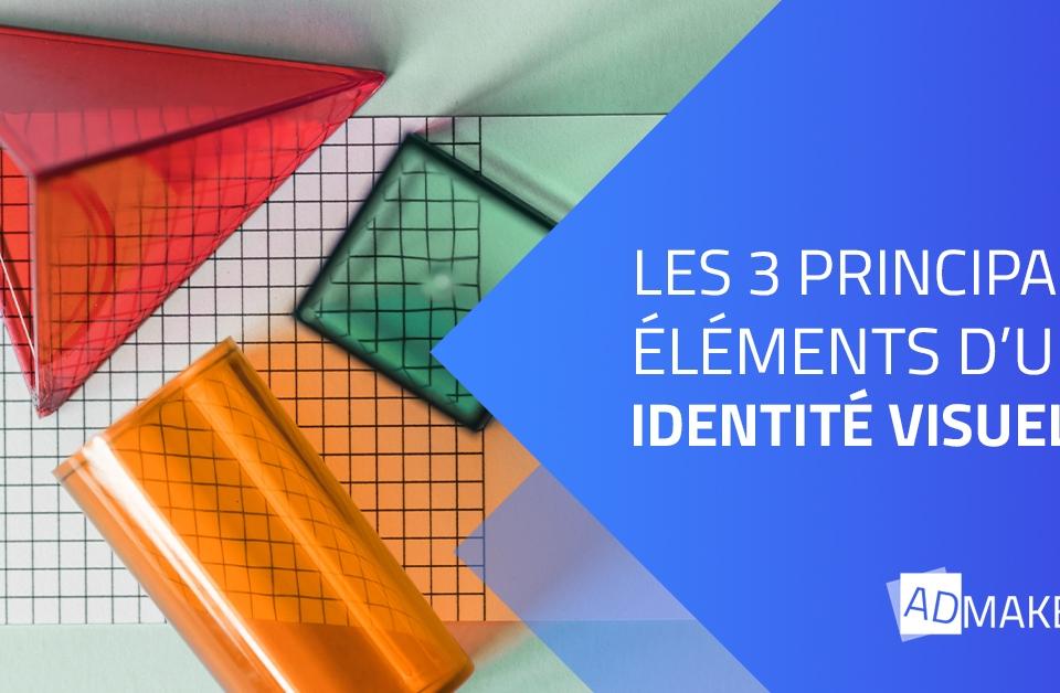 admaker agence digitale image à la une les 3 principaux éléments d'une identité visuelle