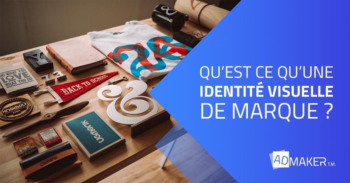 admaker agence digitale image à la une qu'est-ce qu'une identité visuelle de marque ?