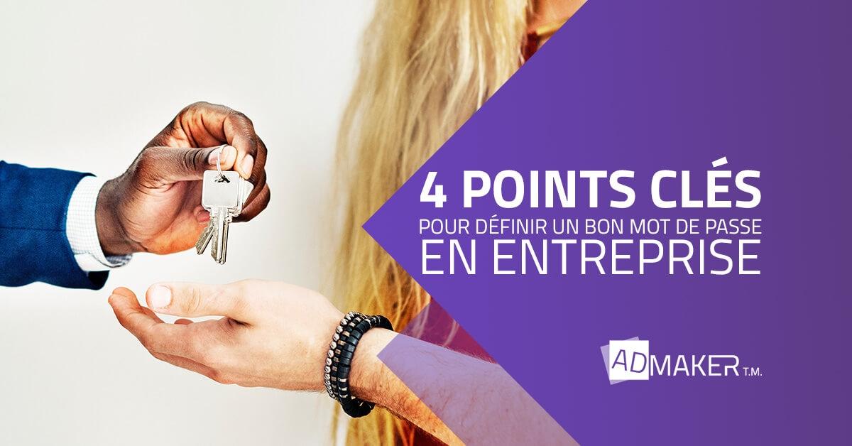 admaker agence digitale image à la une 4 points clés pour définir un bon mot de passe en entreprise