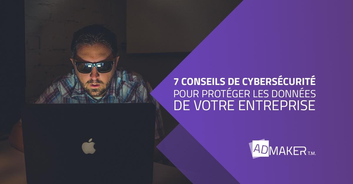 admaker agence digitale image à la une 7 conseils de cybersécurité pour protéger les données de votre entreprise
