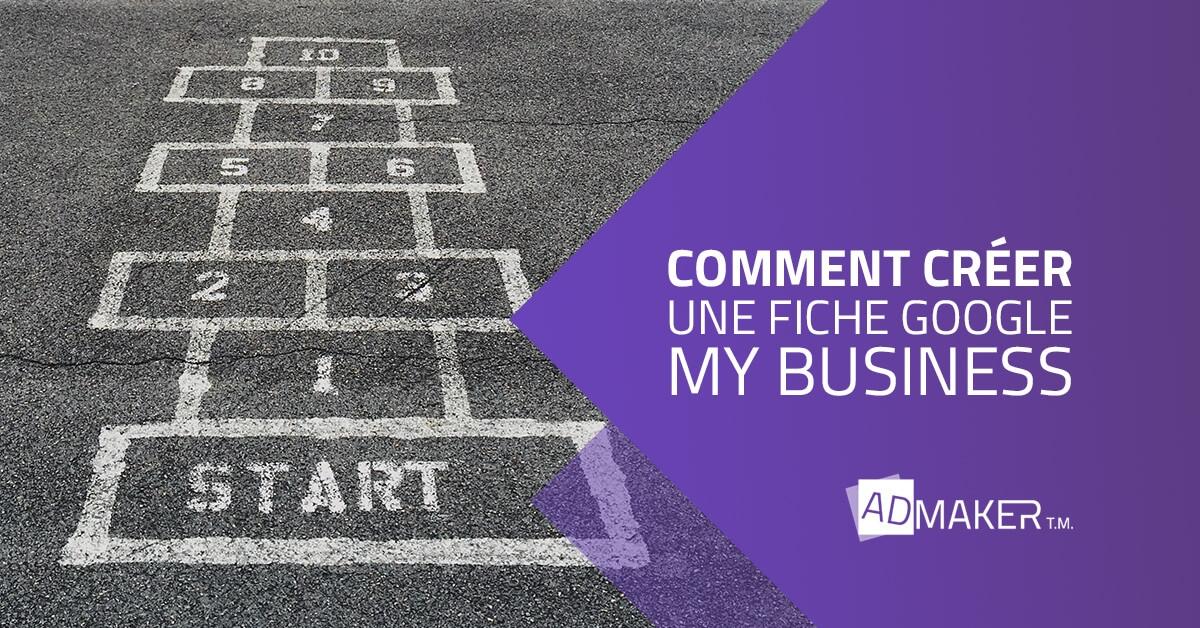admaker agence digitale image à la une Tuto comment créer une fiche Google My Business ?
