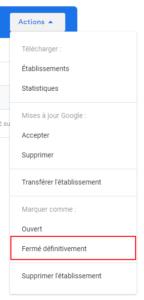 agence digitale admaker fermer définitivement un établissement sur google my business étape 2