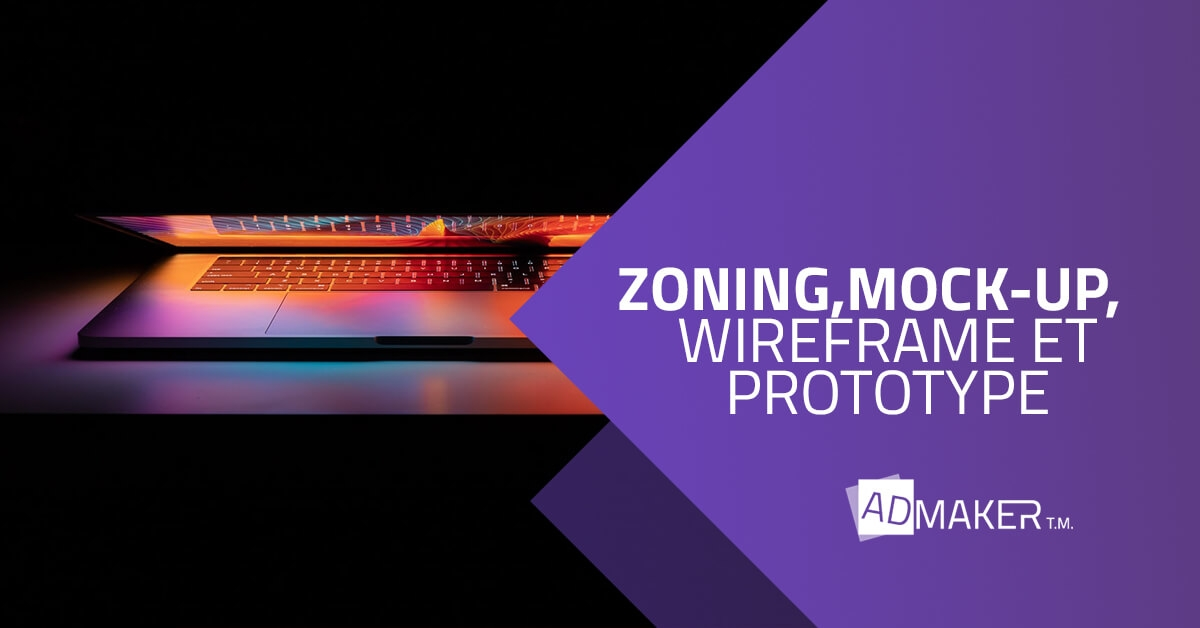 différences entre zoning, mockup,wireframe et prototype