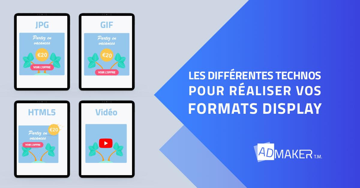 Les différentes technos pour réaliser vos formats Display
