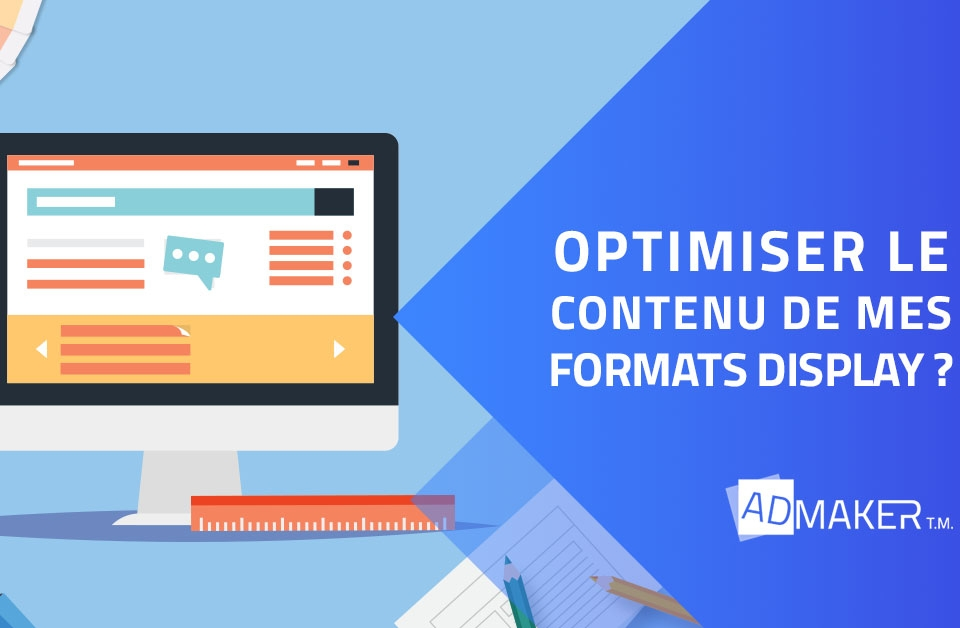 Optimiser le contenu de mes formats Display ?
