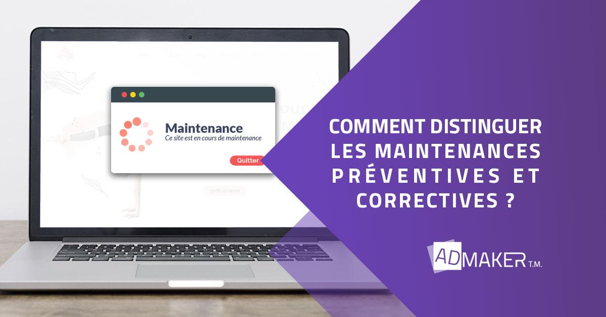 Comment distinguer les maintenances préventives et correctives?