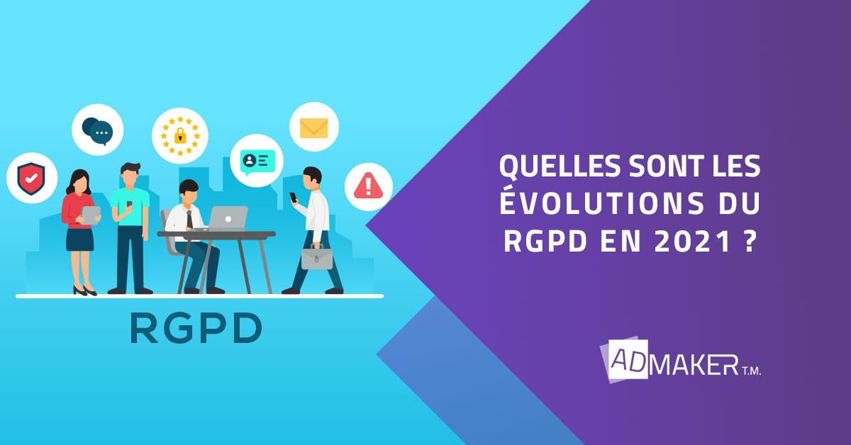 Quelles sont les évolutions du RGPD en 2021?